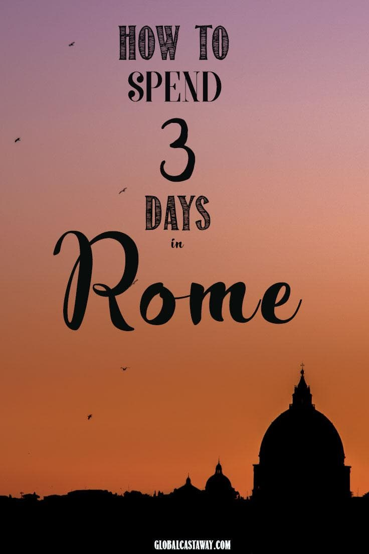 See the best 3 days itinerary guide of Rome,Italy