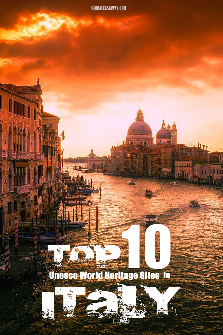 Find out the top 10 UNESCO World Heritage Sites in Italy. From the picteresque Chinque Terre to the canals of Venice, get the inspiration you need for your Italy vacations | Italy vacation | Italy travel | Italy Unesco | What to see in Italy | Rome | Cinque Terre | Matera | Pompeii | Venice | Florence | #travelitaly #italyvacation #whattoseeinitaly