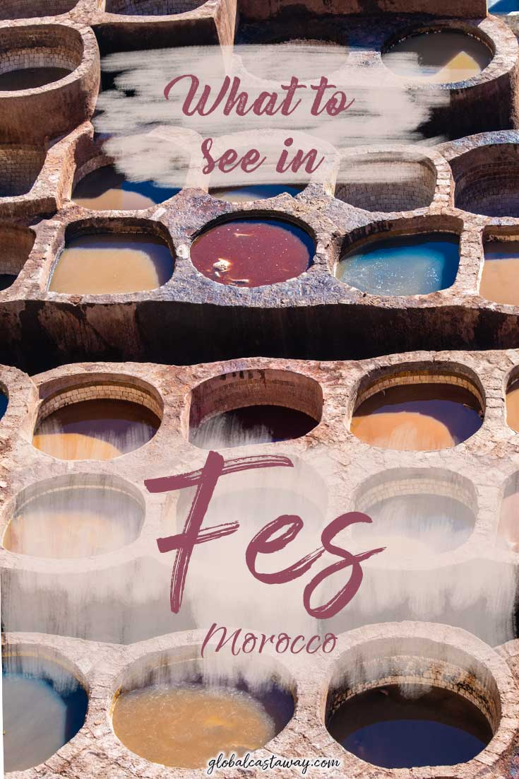 Explore the most authentic Moroccan city - fes travel guide | Fes Guide | Fez Guide | Fes Morocco | Travel Morocco | 2 days in Fes| 2 days in Fez | what to see in Fes