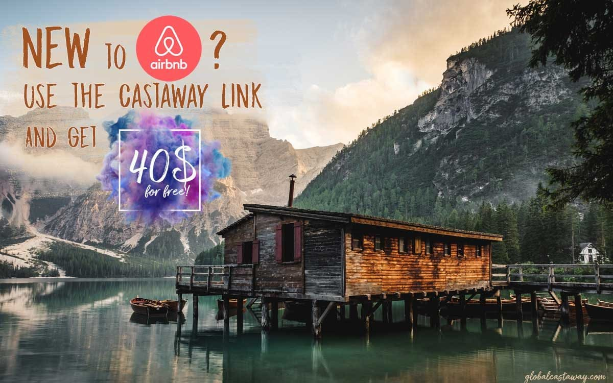 Use the Castaway Link and get 40$ of your first AirBnB reservation