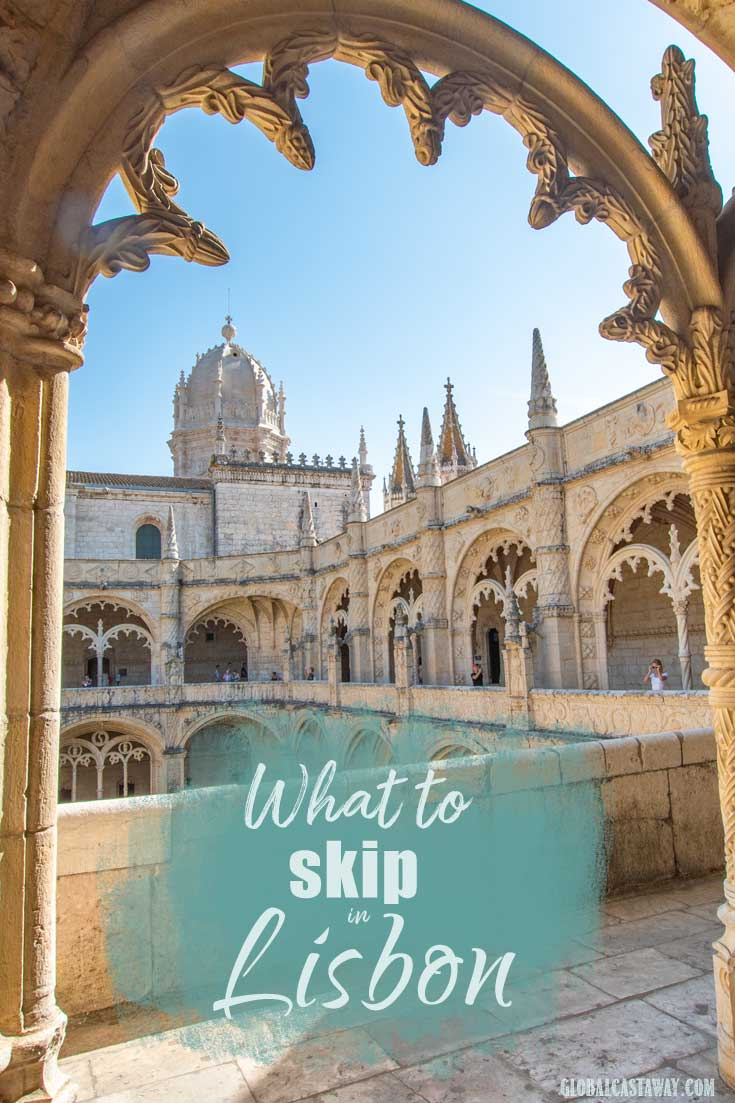 Your guide of things you can safely skip in lisbon | what not to do in Lisbon; What to skip in Lisbon; Lisbon tourist traps #whattoskipinlisbon
