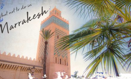 What NOT to do in Marrakesh