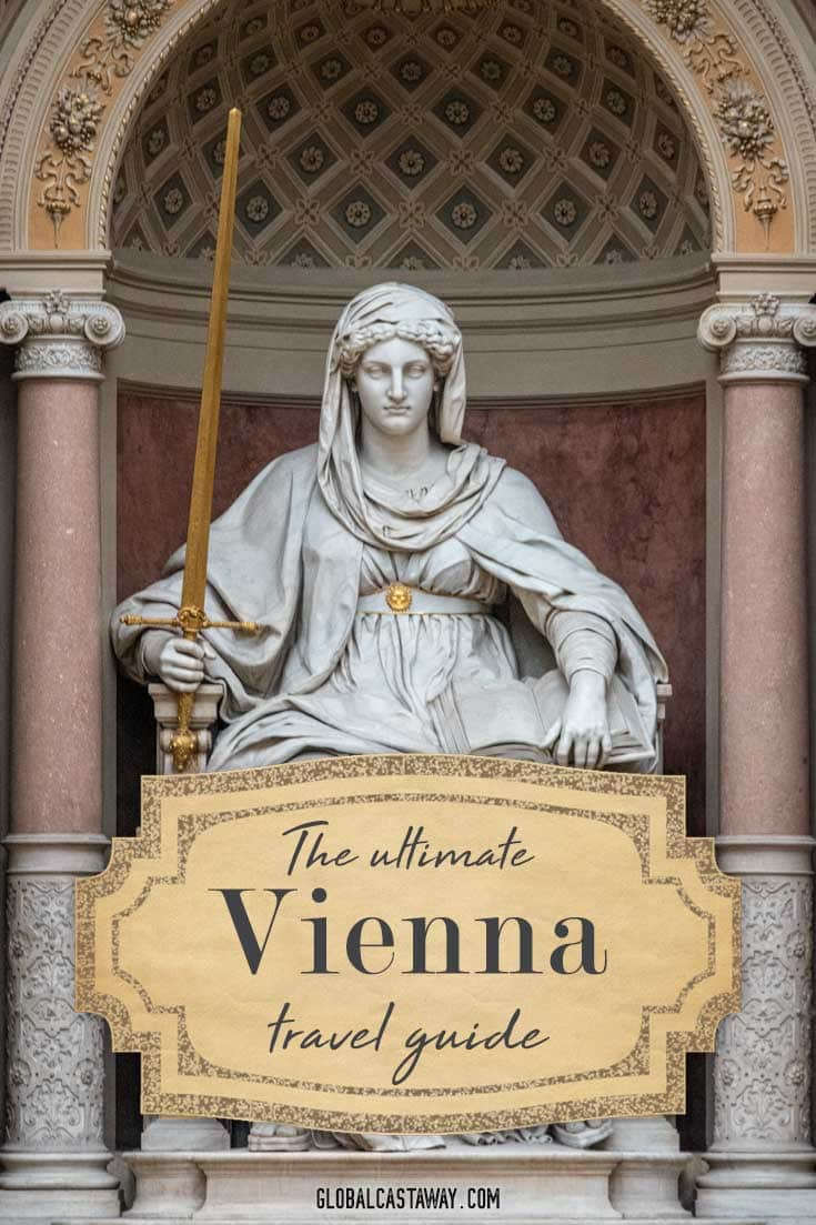 The Ultimate Vienna Travel text on a pinterest friendly statue photo