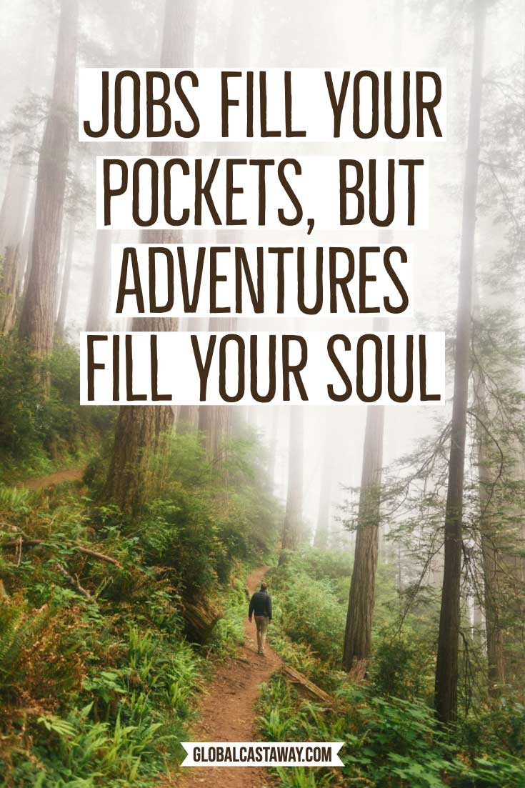 adventure-quotes-jobs-fill-your-pockets-but-adventure-fill-your-soul
