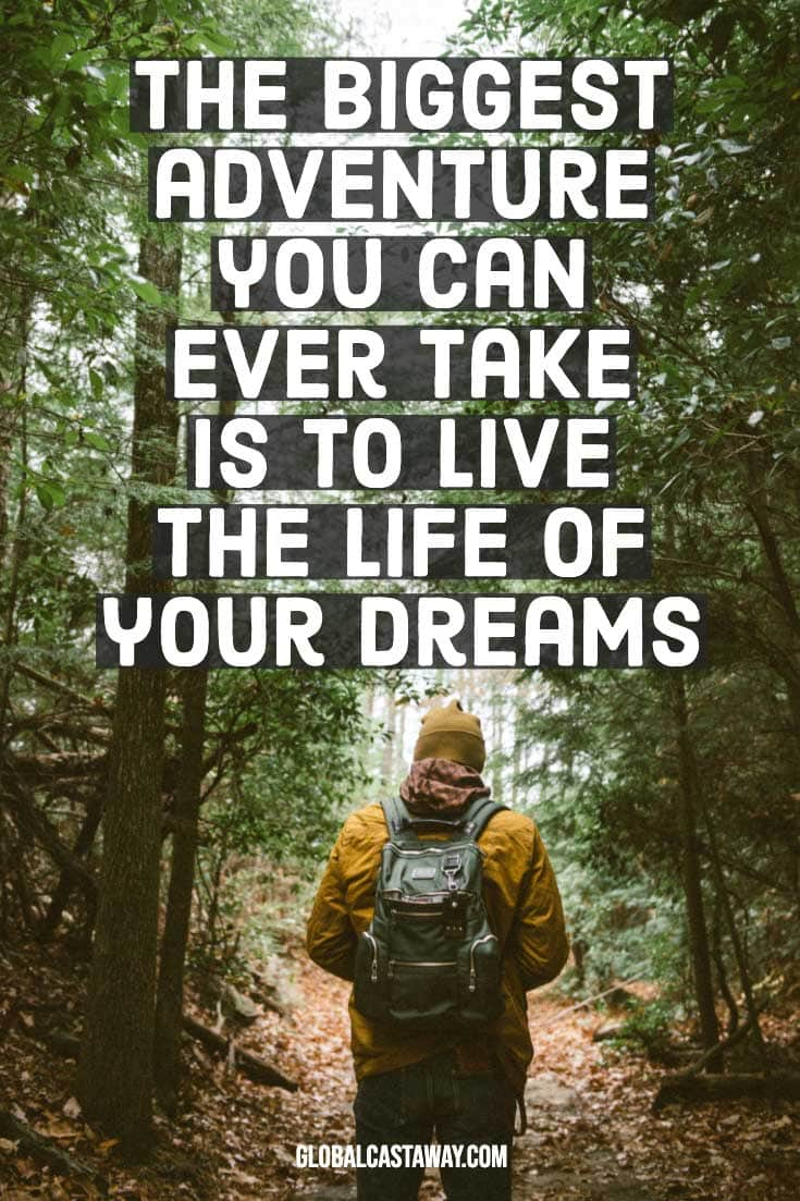 adventure-quotes---the-life-of-your-dreams