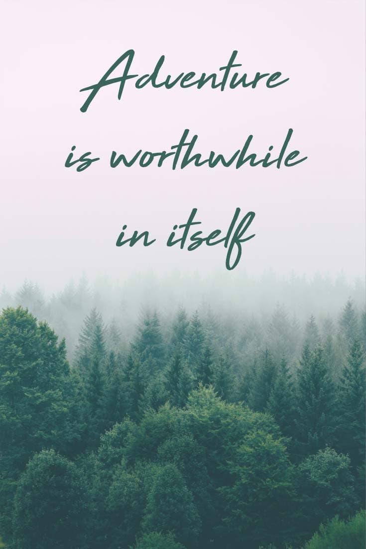 adventure-quotes-worhtwhile