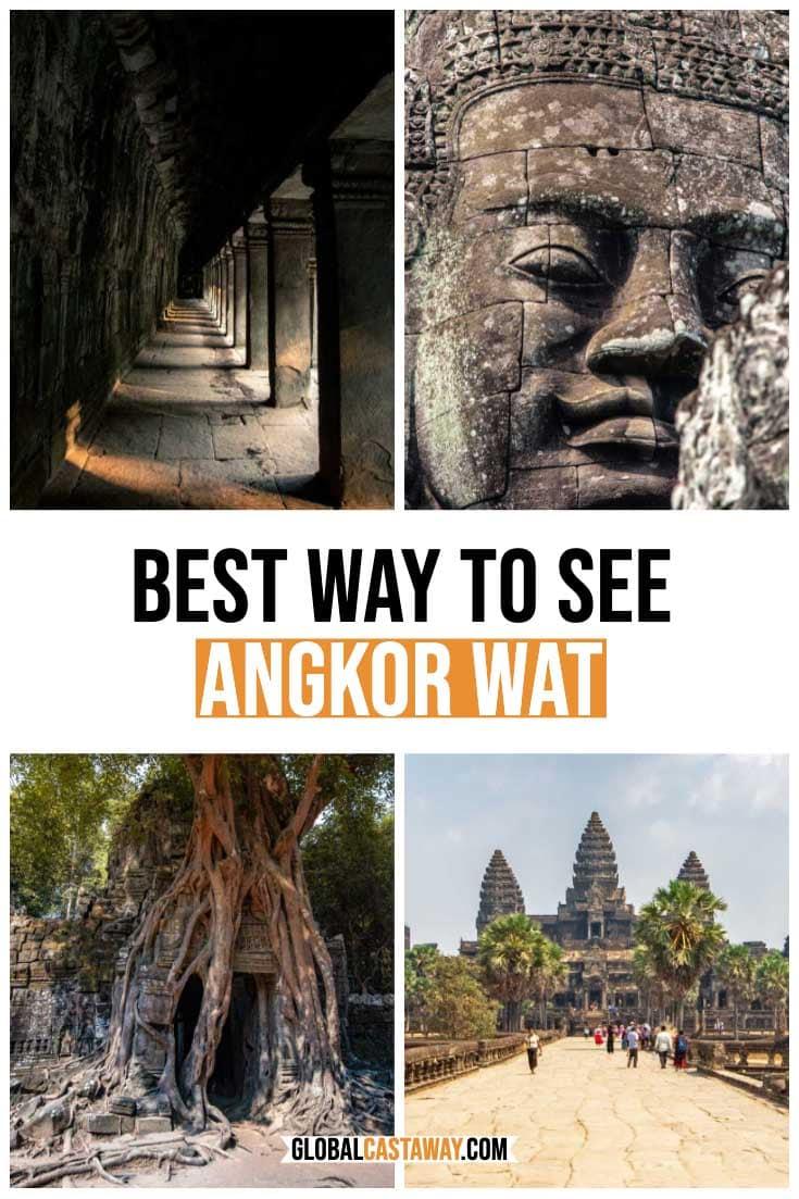 best way to see Angkor Wat pin