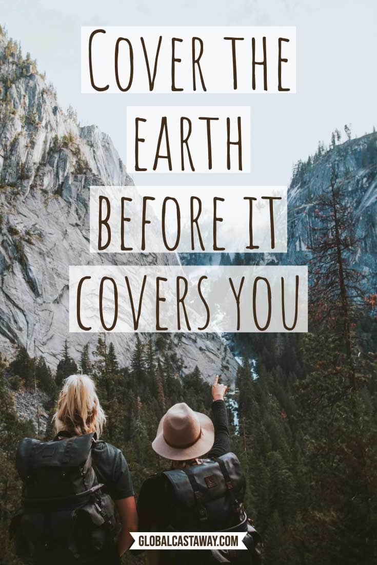 famous-adventure-quotes-cover-the-earth-before-it-covers-you