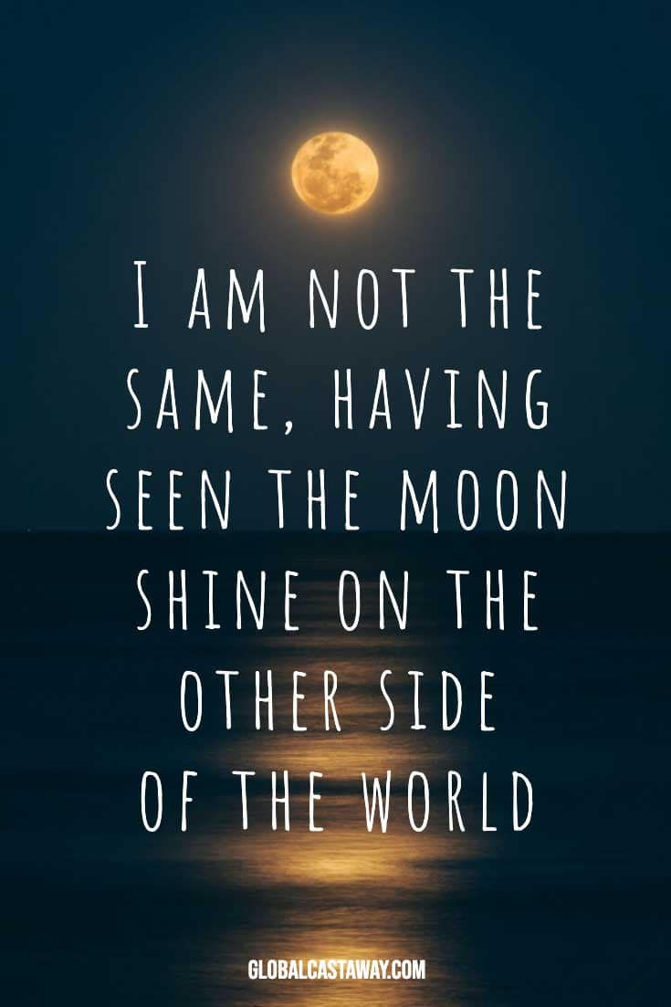 i-am-not-the-same-having-seen-the-moon-shines-on-the-other-side-of-the-world-quote-on-an-ocean-background