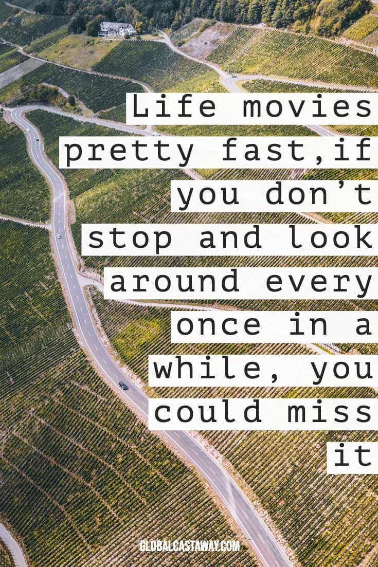 life-moves-fast-adventure-quote