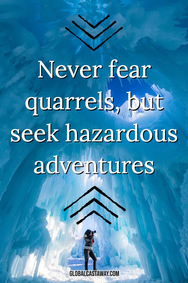 never-fear-quarrels-but-seek-hazardous-adventures-quote-on-an-ice-background