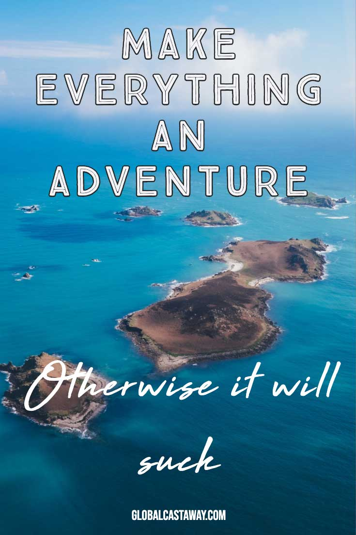 short-adventure-quotes---make-everything-an-adventure