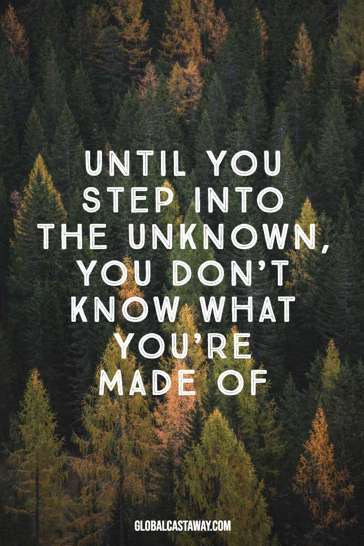 until-you-step-into-the-unknown-you-dont-knowh-what-you-are-made-of-quote-on-forest-background
