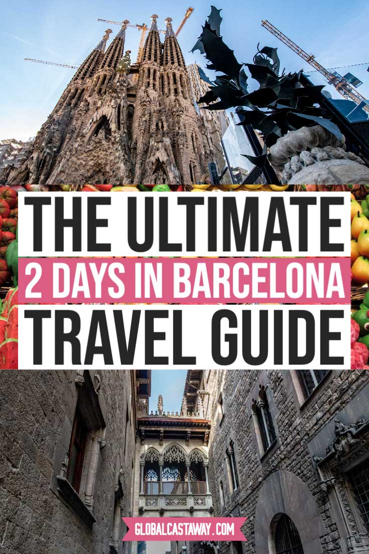 how to spend 2 days in barcelona pin