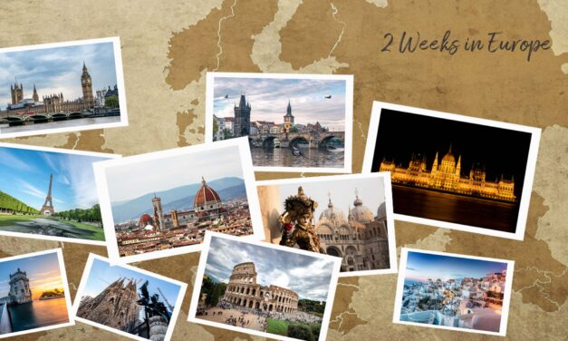 The Ultimate 2-Week Europe Itinerary