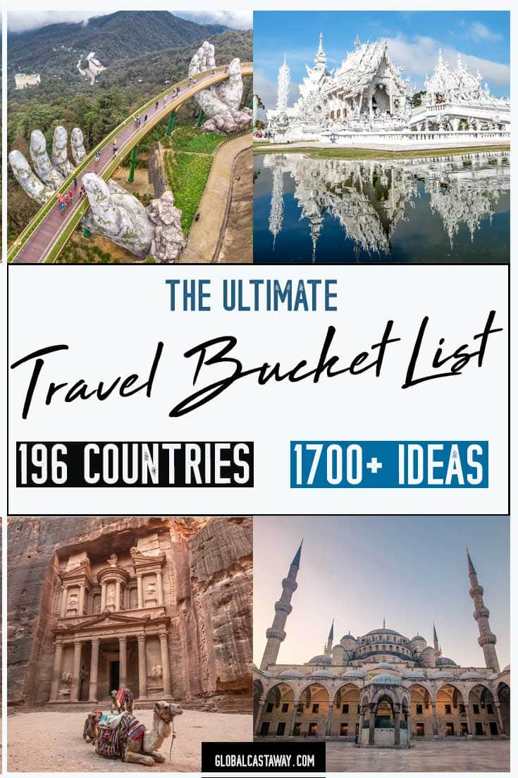 Embark on a visual journey like no other with the most complete travel bucket list  - more than 1700 adventures from all 196 countries in the world | bucket list before I die | travel bucket list ideas | bucket list ideas for men | Bucket list ideas for women | things to do before i die