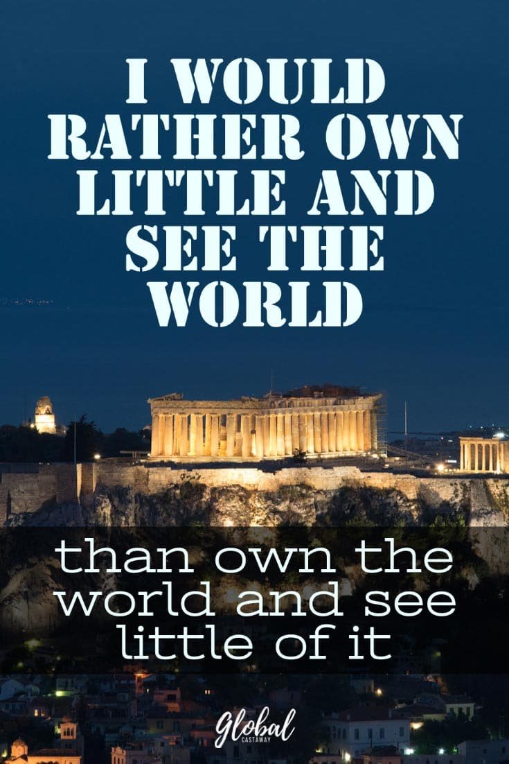 i-would-rather-own-little-and-see-the-world