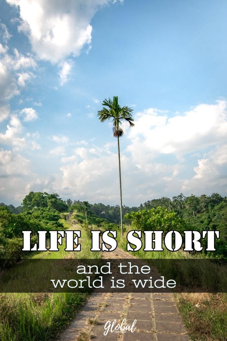 life-is-short-and-the-world-is-large