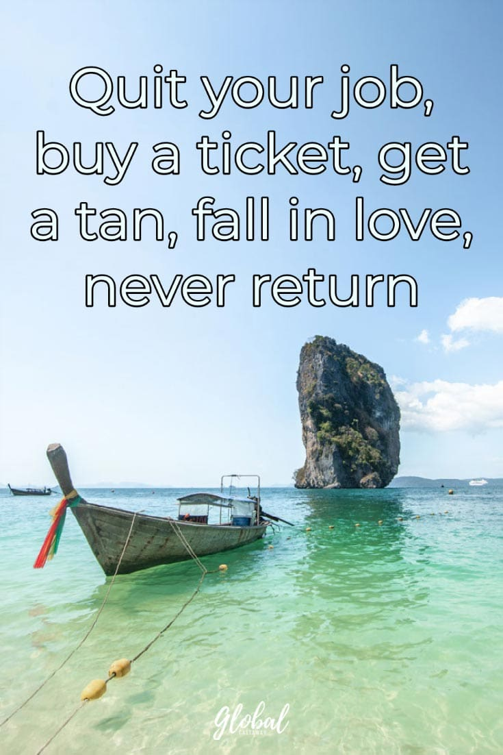 quotes-about-travel-quit-your-job-buy-a-ticket