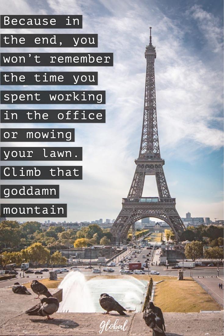 travel-quotes-climb-that-goddamn-mountain