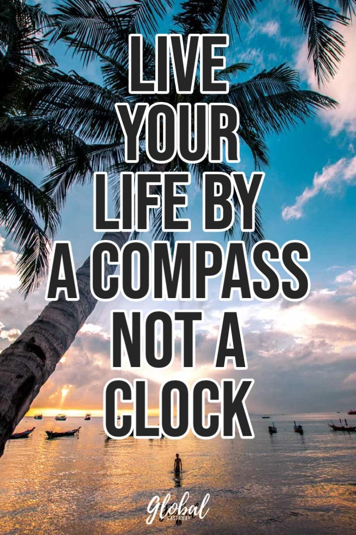 travel-quotes-live-your-life-by-a-compass-not-a-clock