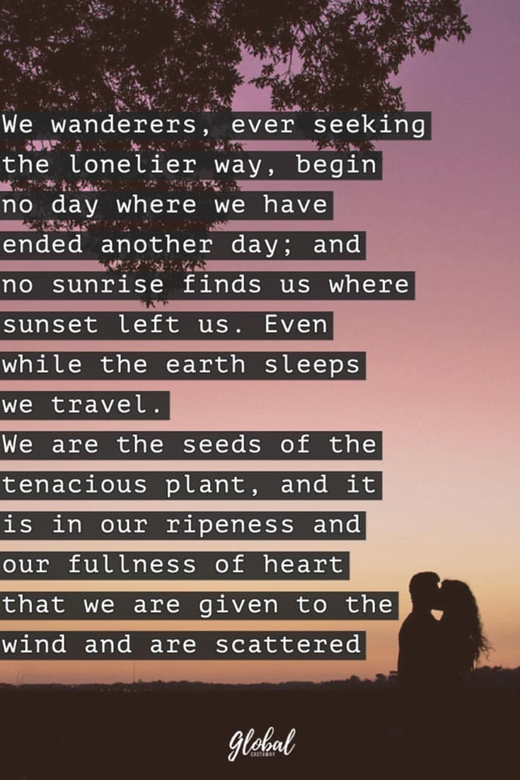 travel-quotes-we-wanderers-ever-seeking-the-lonelier-way