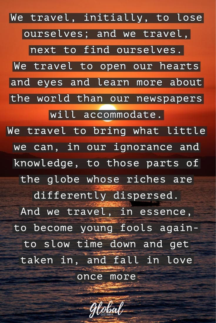 we-travel-to-lose-ourselves