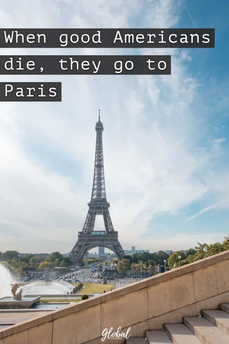 quotes-about-paris-good-americans-goes-to-paris