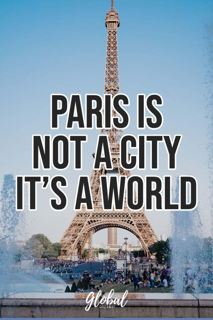 quotes-about-paris-its-not-a-city-its-a-world