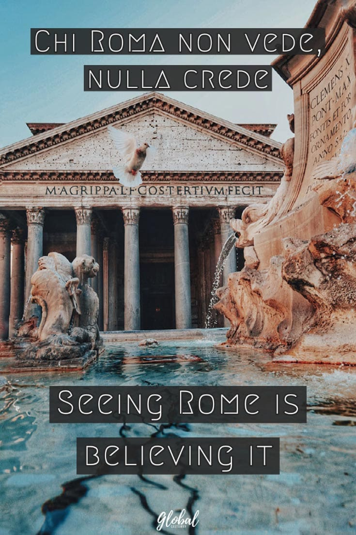 quotes-about-rome-seeing-rome-is-believing-it