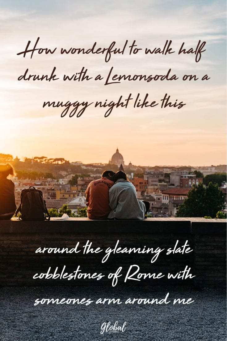 rome-quotes-how-wonderful-to-walk-half-drunk-in-rome